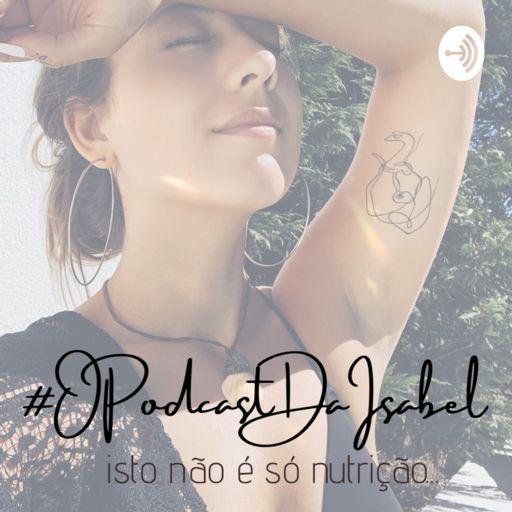 Cover art for podcast O Podcast Da Isabel