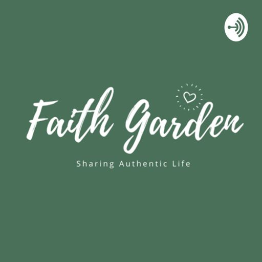 Cover art for podcast Faith Garden