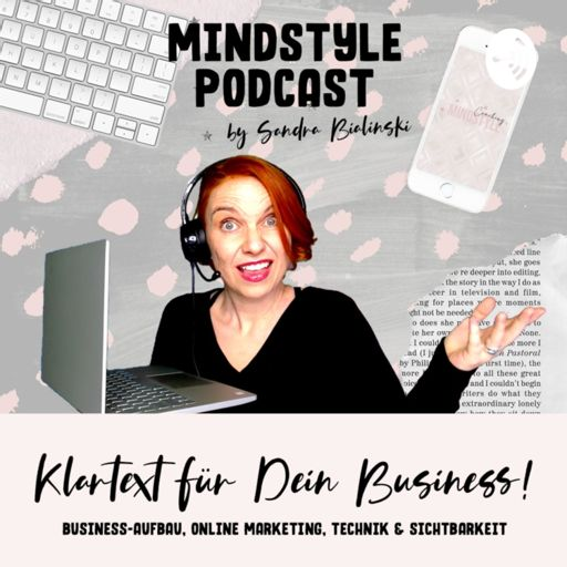 Cover art for podcast MindStyle Podcast | Business-Aufbau, Marketing, Technik & Blingbling für Selbständige