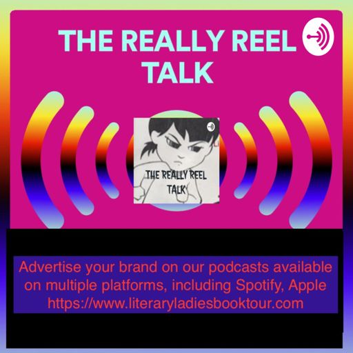 Cover art for podcast THE REALLY REEL TALK