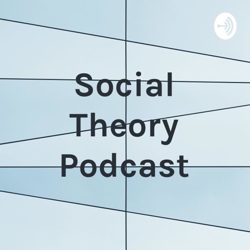 Cover art for podcast Social Theory Podcast