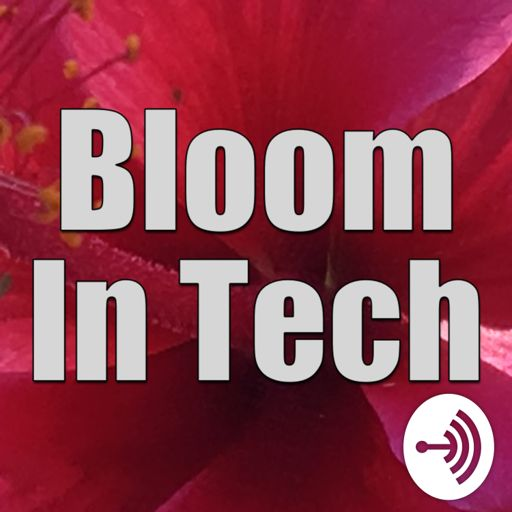Cover art for podcast Bloom in Tech