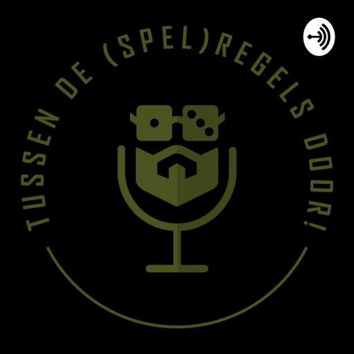 Cover art for podcast Tussen de (Spel)regels door!
