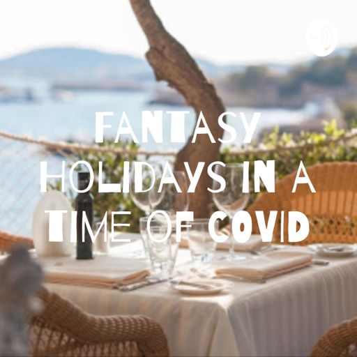 Cover art for podcast Fantasy Holidays in a time of COVID