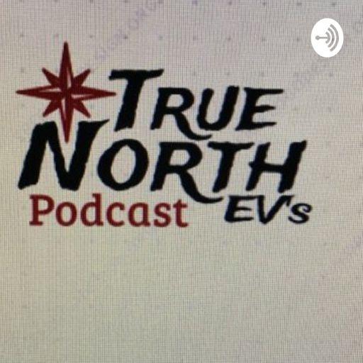 Cover art for podcast True North EV'S