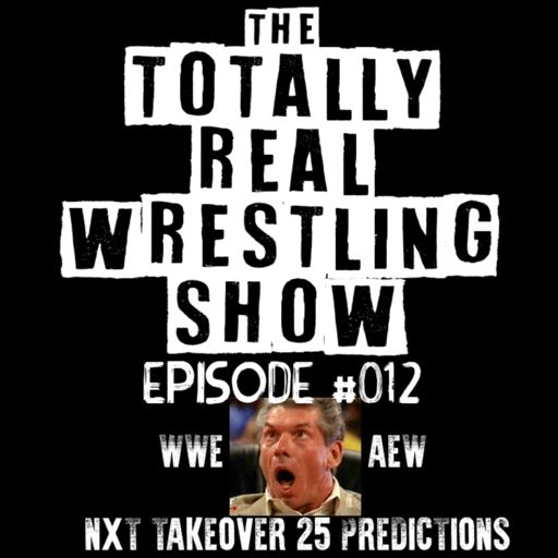The Totally Real Wrestling Show on RadioPublic