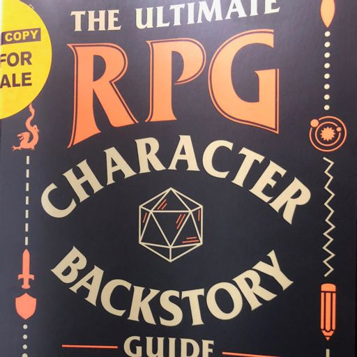 E133 - 1st Look @ The Ultimate RPG Character Backstory Guide from