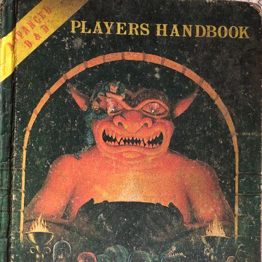E162 - Reading the History of my Original AD&D 1e Player's Handbook