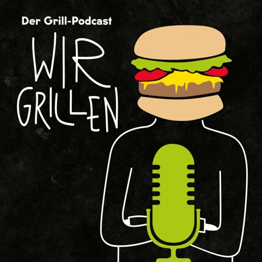 Cover art for podcast WIR GRILLEN – Der Grill-Podcast