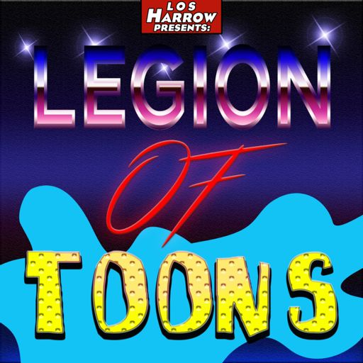 Cover art for podcast Legion of Toons