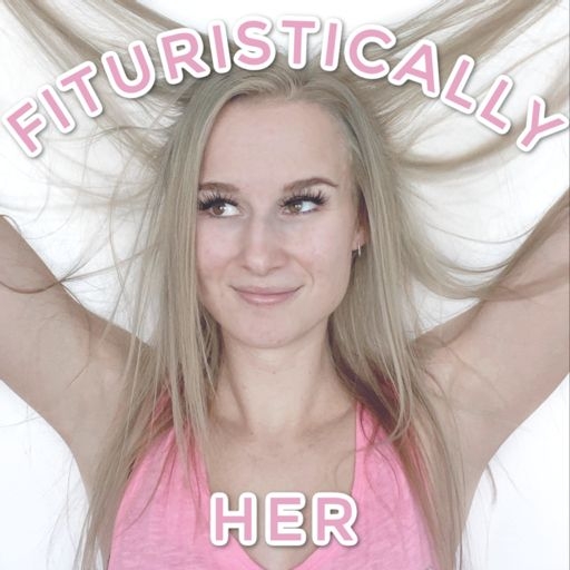 Cover art for podcast Fituristically Her