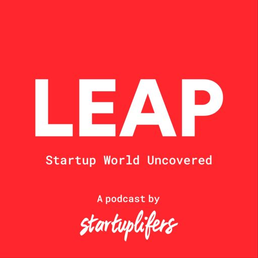 Cover art for podcast LEAP - Startup World Uncovered