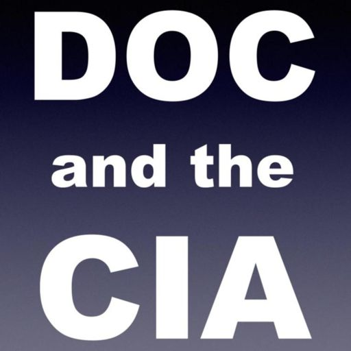 Cover art for podcast Doc and the CIA