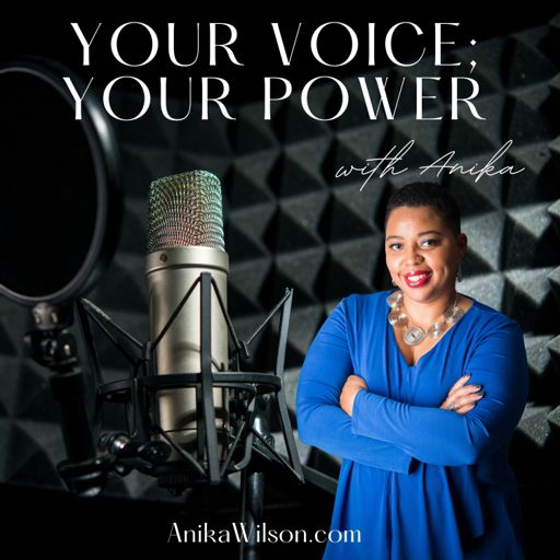 Cover art for podcast Your Voice; Your Power with Anika