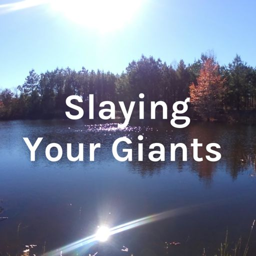 Cover art for podcast Slaying Your Giants