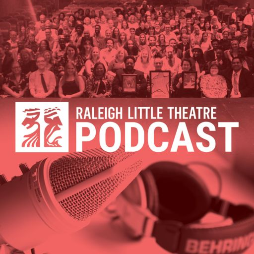 Cover art for podcast Raleigh Little Theatre Podcast