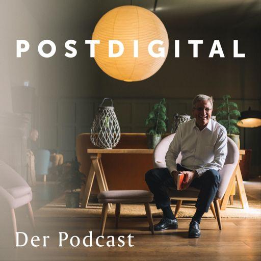 Cover art for podcast POSTDIGITAL   Der Podcast von Dr. Andreas F. Philipp