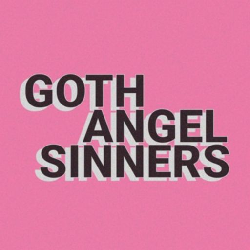 Cover art for podcast Goth Angel Sinners