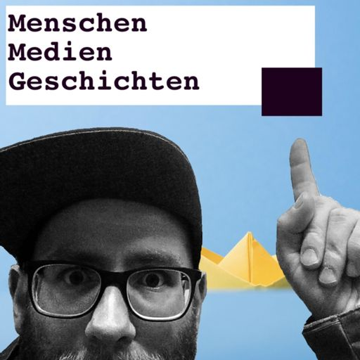 Cover art for podcast Menschen Medien Geschichten