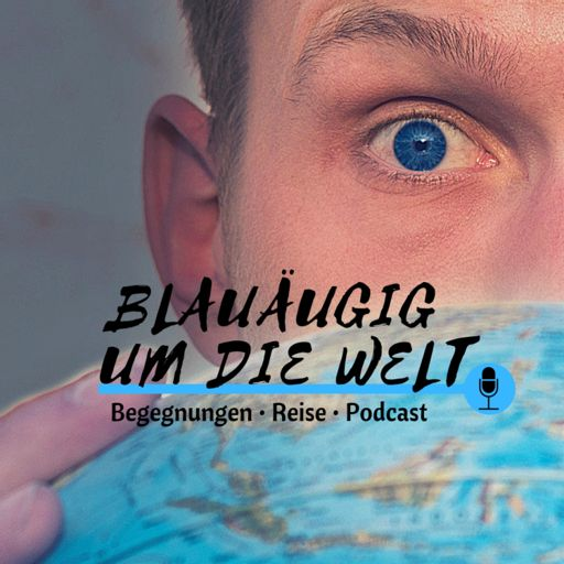 Cover art for podcast blauäugig um die Welt