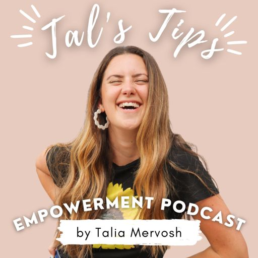 Cover art for podcast Tal's Tips Empowerment Podcast