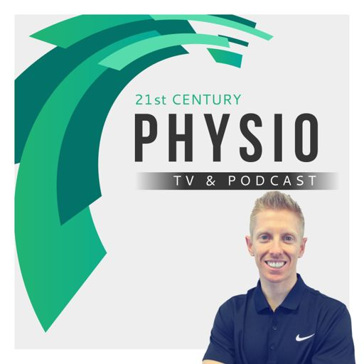 Cover art for podcast 21st Century Physio Podcast