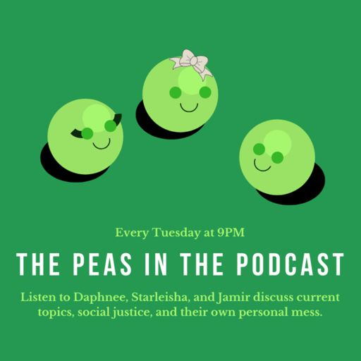 Cover art for podcast The Peas in the Podcast
