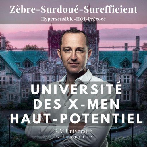Cover art for podcast Université des x-men Haut Potentiel