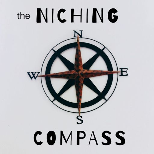 Cover art for podcast The Niching Compass