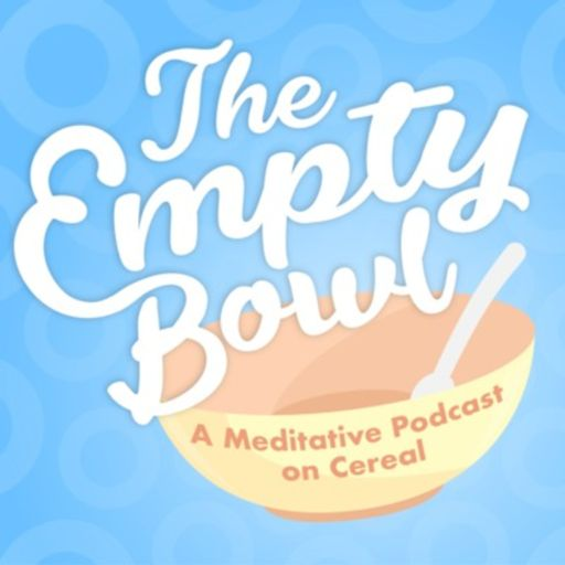 Cover art for podcast The Empty Bowl