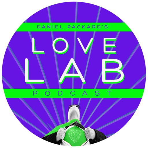 Cover art for podcast Daniel Packard's Love Lab