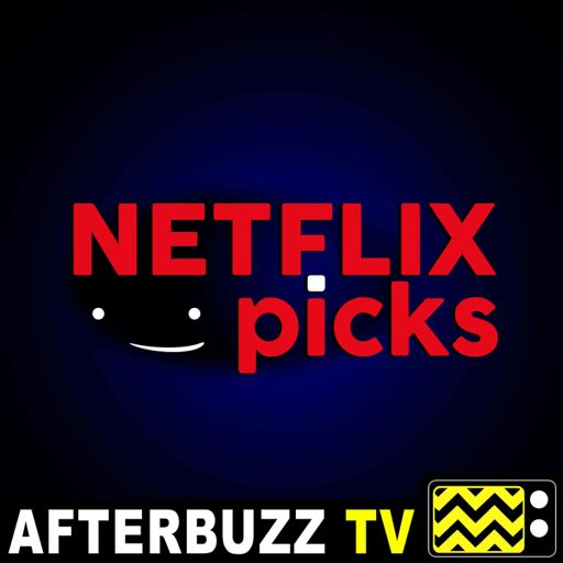Cover art for podcast Netflix Picks - AfterBuzz TV