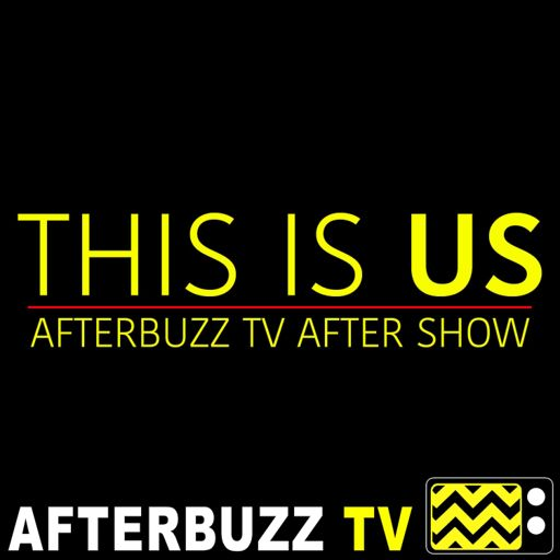 Cover art for podcast This Is Us Reviews and After Show - AfterBuzz TV