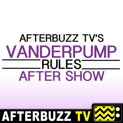 Cover art for podcast Vanderpump Rules Reviews and After Show - AfterBuzz TV