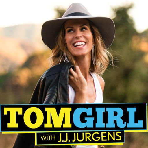 Cover art for podcast TomGirl with J.J. Jurgens