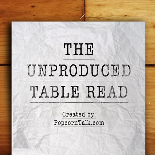 Cover art for podcast Unproduced Table Read