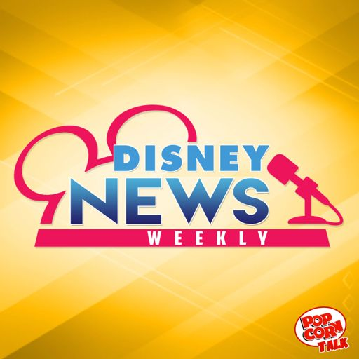 Cover art for podcast Disney News Weekly