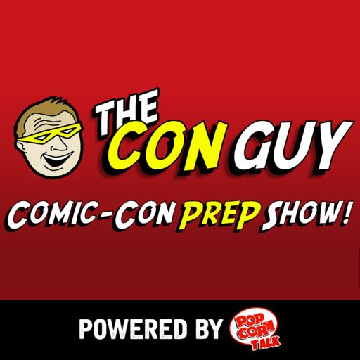 Cover art for podcast The Con Guy Comic-Con Prep Show