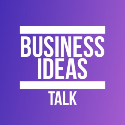 Cover art for podcast Business Ideas Talk