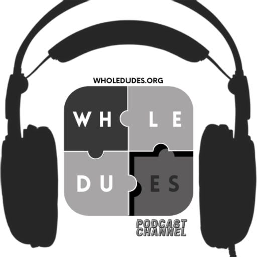 Cover art for podcast Whole Dudes Podcast Channel