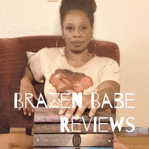 Cover art for podcast Brazen Babe Reviews
