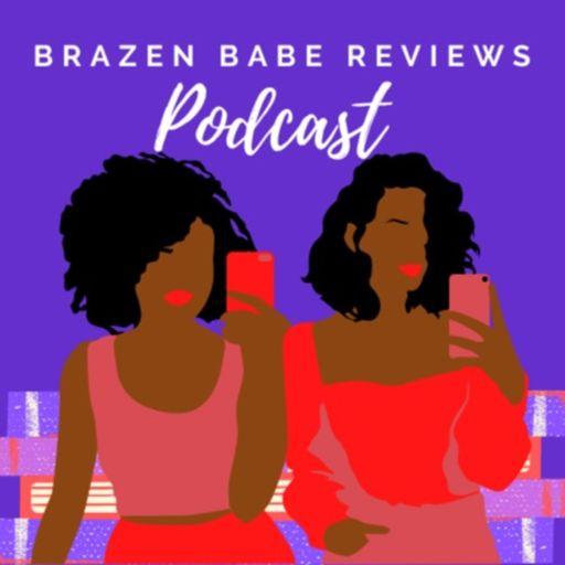 Cover art for podcast Brazen Babe Reviews Podcast
