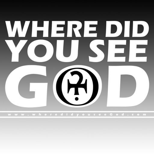 Cover art for podcast Where did you see God?