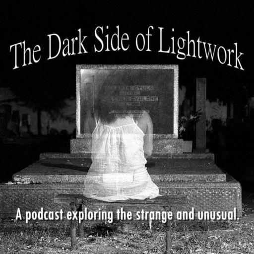 Cover art for podcast The Dark Side of Lightwork