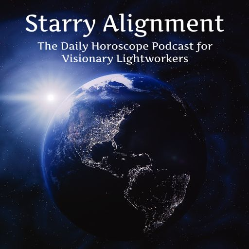 Cover art for podcast Starry Alignment: The Daily Horoscope Podcast for Visionary Lightworkers