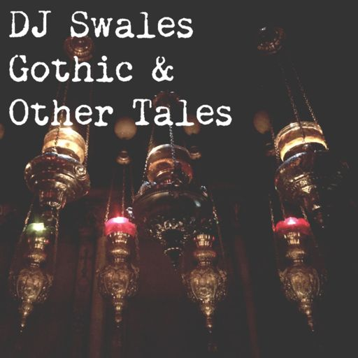 Cover art for podcast D. J. Swales Gothic & Other Tales