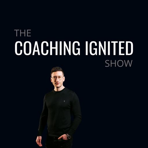 Cover art for podcast The Coaching Ignited Show