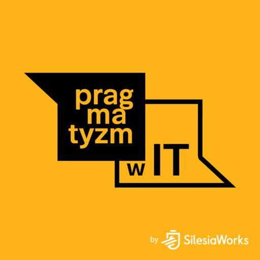 Cover art for podcast Pragmatyzm w IT