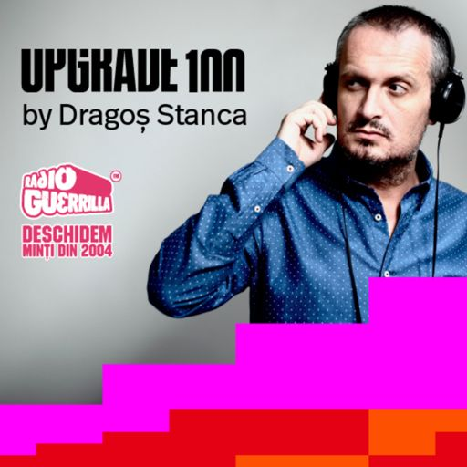 Cover art for podcast UPGRADE 100 by Dragos Stanca