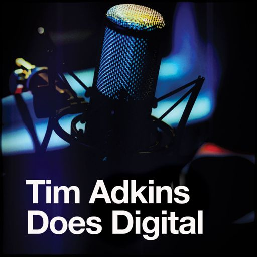 Cover art for podcast Tim Adkins Does Digital